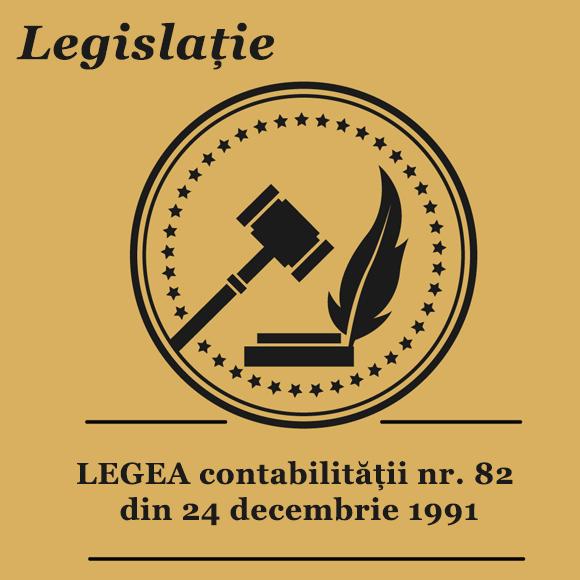 LEGEA contabilității nr. 82 din 24 decembrie 1991
