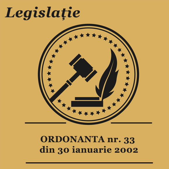ORDONANTA nr. 33 din 30 ianuarie 2002