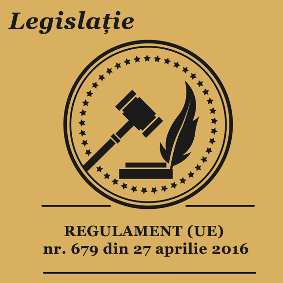 REGULAMENT (UE) nr. 679 din 27 aprilie 2016