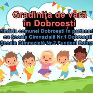 Gradinița de vară în Dobroești